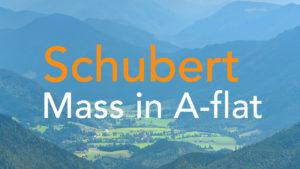 Schubert Mass in A-flat